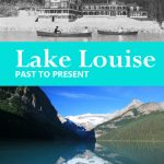 lake louise past to present book